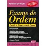 Livro - Exame de Ordem - Prática Processual Penal: com Provas do Exame de Ordem Unificado e de SP