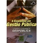 Livro - Excelência em Gestão Pública:a Trajetória e a Estratégia do Gespública
