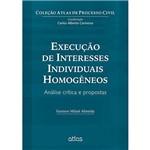 Livro - Execução de Interesses Individuais Homogêneos: Coleção Atlas de Processo Civil