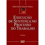 Livro - Execução de Sentença no Processo do Trabalho