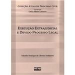 Livro - Execução Extrajudicial e Devido Processo Legal