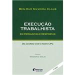 Livro - Execução Trabalhista em Perguntas e Respostas de Acordo com o Novo CPC