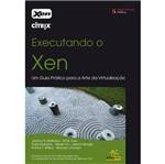 Livro - Executando o Xen: um Guia Prático para a Arte da Virtualização