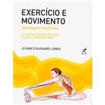 Livro - Exercício e Movimento: Abordagem Anatômica