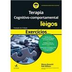 Livro - Exercícios de Terapia Cognitivo-Comportamental para Leigos