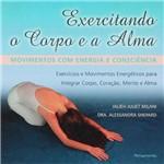 Livro - Exercitando o Corpo e a Alma