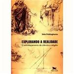 Livro - Explorando a Realidade - o Entrelaçamento de Ciência e Religião