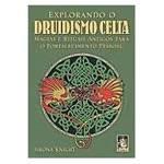 Livro - Explorando o Druidismo Celta