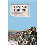 Livro - Expresso Lunático