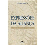 Livro - Expressões da Aliança: Orar Comprometidamente no Cotidiano