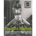 Livro - Exquisite Mayhem - The Spectacular And Erotic World Of Wrestling
