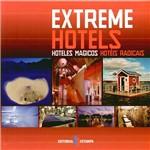 Livro - Extreme Hotels - Hoteles Magicos / Hotéis Radicais