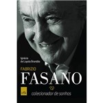 Livro - Fabrizio Fasano: Colecionador de Sonhos