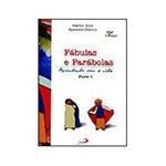 Livro - Fábulas e Parábolas - Aprendendo com a Vida - Vol. 1