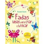Livro - Fadas: Ideias para Criar e Brincar
