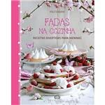 Livro - Fadas na Cozinha: Receitas Divertidas para Meninas