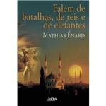Livro - Falem de Batalhas, de Reis e de Elefantes