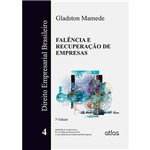 Livro - Falência e Recuperação de Empresas - Direito Empresarial Brasileiro - Vol. 4