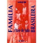 Livro - Familia Brasileira - a Base de Tudo