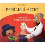 Livro - Família é Assim: Meu Avô Desparafusado