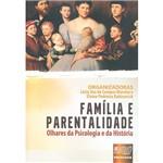 Livro - Família e Parentalidade: Olhares da Psicologia e da História