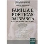 Livro - Família e Poéticas da Infância: Relatos Autobiográficos
