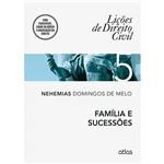 Livro - Família e Sucessões: Coleção Lições de Direito Civil - Vol. 5