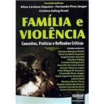 Livro - Família e Violência: Conceitos, Práticas e Reflexões Críticas