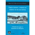Livro - Família Escrava e Riqueza na Comarca do Rio das Mortes