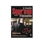 Livro - Familia Soprano e a Filosofia, a