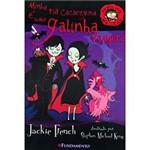 Livro - Famílias Malucas - Minha Tia Cacaregina é uma Galinha Vampira