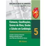 Livro - Fármacos, Classificações, Escores de Risco, Escalas e Cálculos em Cardiologia