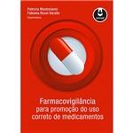 Livro - Farmacovigilância: para a Promoção do Uso Correto de Medicamentos