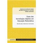 Livro - Fases das Tecnologias Digitais em Educação Matemática - Coleção Tendências em Educação Matemática