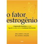 Livro - Fator Estrogênio, O.