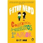 Livro - Fator Nerd: Contatos Imediatos do 1º Amor