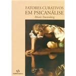 Livro - Fatores Curativos - em Psicanálise
