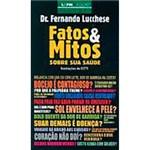 Livro - Fatos e Mitos Sobre Sua Saúde