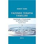 Livro: Fazendo Terapia Familiar: Habilidade e Criatividade na Prática Clínica