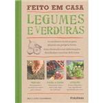 Livro - Feito em Casa: Legumes e Verduras