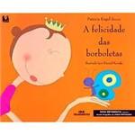 Livro - Felicidade das Borboletas, a