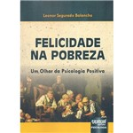 Livro - Felicidade na Pobreza: um Olhar da Psicologia Positiva