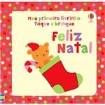 Livro - Feliz Natal - Meu Primeiro Livrinho Toque e Brincar