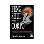 Livro - Feng Shui para o Corpo: Mente e Corpo Equilibrados