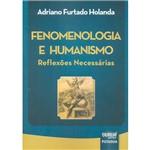 Livro - Fenomenologia e Humanismo: Reflexões Necessárias