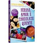 Livro - Férias, Amor e Chocolate Quente