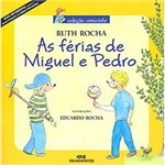 Livro - Férias de Pedro e Miguel, as
