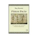Livro - Férias Pagãs - na Trilha dos Antigos Turistas Romanos