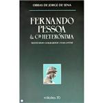 Livro - Fernando Pessoa & C.ª Heterónima (Estudos Coligidos 1940-1978)