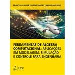 Livro - Ferramentas de Álgebra Computacional: Aplicações em Modelagem, Simulação e Controle para Engenharia
